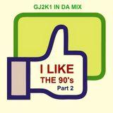 GJ2K1 In Da Mix - I Like The 90's (Part 2)