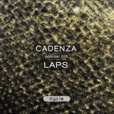 Cadenza | Podcast  013 Laps (Cycle)