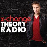 X-Change Theory Radio Episode 73