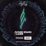 Future Sound of Egypt 606 with Aly & Fila (Ahmed Romel Takeover Rüya Album Special)