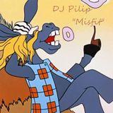 Pilip - Misfit (mix 11/2013)