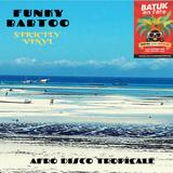 Dj Funky Babtoo - Batuk En Fête 2019 Promo Mix