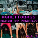 #GHETTOBASS vol. 2