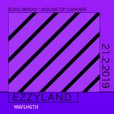 House of Carder x Wavlngth #2 with Ezzyland