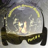 Halloween Sound Scapes Part # 4 Mixed With Black Paint & Skeletons By The Invisible DJ Billy Rose