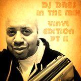 DJ DRES - IN THE MIX (VINYL EDITION PT 2)
