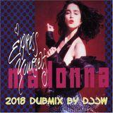 Madonna - Express yourself 2018 DUB mix by DJJW