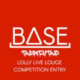 Lolly live lounge Competition Entry - Mixed By BASE22