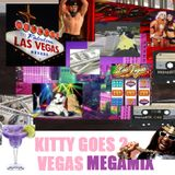 KITTY GOES 2 VEGAS MEGAMIX