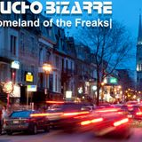 MUCHO BIZARRE IHomeland Of The FreaksI –St Denis