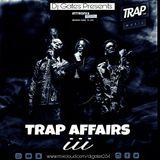 TRAP AFFAIRS III (DJ GATES)