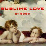 SUBLIME LOVE