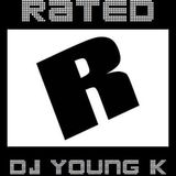 DJ YOUNG K - RATED R