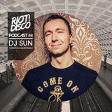 Riot Disco Podcast #8: DJ Sun