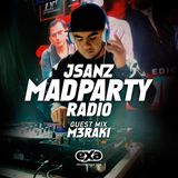 Mad Party Radio E015 (M3raki Guest Mix)