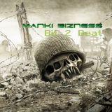 Bit 2 Beat - Manki Bizness