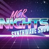 MCR Nights Synthwave Mix Show Ep 1 - Mixed by DJ Max Speed