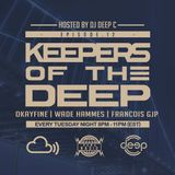 Keepers Of The Deep Ep 12. OKAYFINE (D.C.), Wade Hammes (D.C.) & Francois Gjp (Philly). 1-1-2019