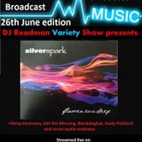 Dj Readmans Radio Variety Show: Silverspark, Shiny Darkness and more audio madness