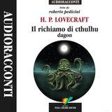 Roberto Pedicini e Romeo Filippi presentano Il Richiamo di Cthulhu, AUDIOLIBRO di Full Color Sound