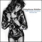 "REGGAE OLD SKOOL - ""Telephone Riddim"""