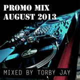 Torby Jay - Promo Mix August 2013