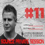 Steel - Soundz Private Session #11