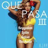 AJAY - QUE PASA 3 (Summer Mixtape)