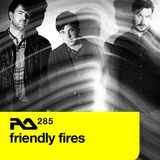 RA285. Friendly Fires | 14 November 2011