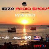 IBIZA RADIO SHOW # 01 2019 hosted by Mark Loren @ Café Mambo Ibiza
