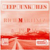 Deep Funk Files #65 with Rich Martinez & Pc-Pat