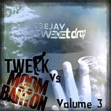 Twerk vs Moombahton - Volume 3 By DJ Sweetdrop