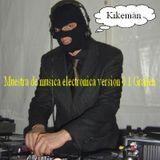 KIKEMÁN- Muestra de música electrónica Grañen 1.0