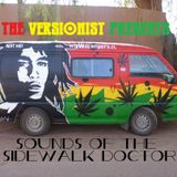 The Versionist Presents -Sounds of the Sidewalk Doctor-