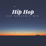 Hip-Hop Ear Orgasmic Mix by Olu-Shegs