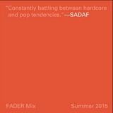 FADER Mix: Sadaf