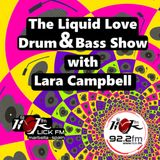 The Liquid Love Drum & Bass Show with Lara Campbell -  21st May 2019