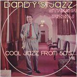 Dandy's jazz - cool jazz from 50's west coast & europe