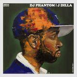 DJ PHANTOM - J DILLA
