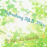 Refreshing R&B Mix