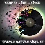 DivaD Vs F@be. D Vs Ice - Trance Battle Vinyl #01