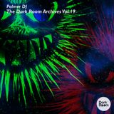 The Dark Room Archives Volume 19 - Palmer DJ