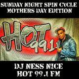 """Dj Ness Nice #MothersDayRnBEdition """"Sunday Night Spin Cycle"""" Hot 99.1 FM (5/10/15)"""