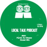 Local Talk Podcast#001-Part2:DJ Steaw