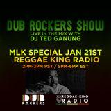 Dub Rockers Show MLK Day Special Jan 21st 2019
