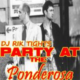 PARTY AT THE ponderosa