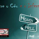 Entre o céu e o inferno com Pedro Neto 14-03-2014