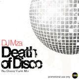 DJ Mza Presents Death of Disco Mix