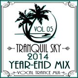 ★ Sky Trance ★ 2014 Year End Vocal Trance Mix Set Vol. 05