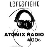 Atomix Radio #6 - Left&Right (RISE Set)
